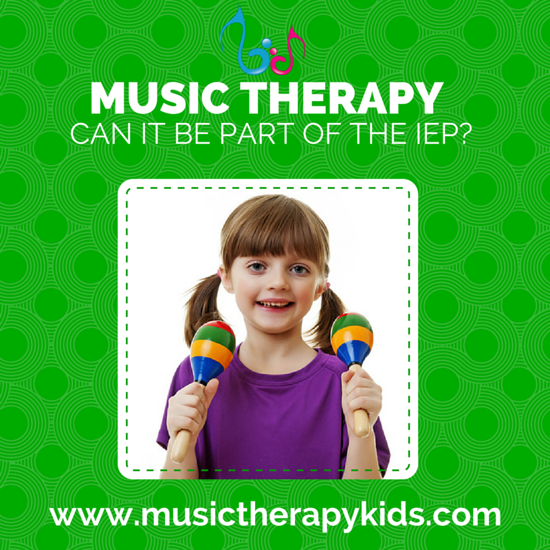 Can Music Therapy be a Part of a child's IEP?