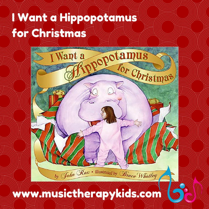 Singable Book of the Month – I Want a Hippopotamus for Christmas