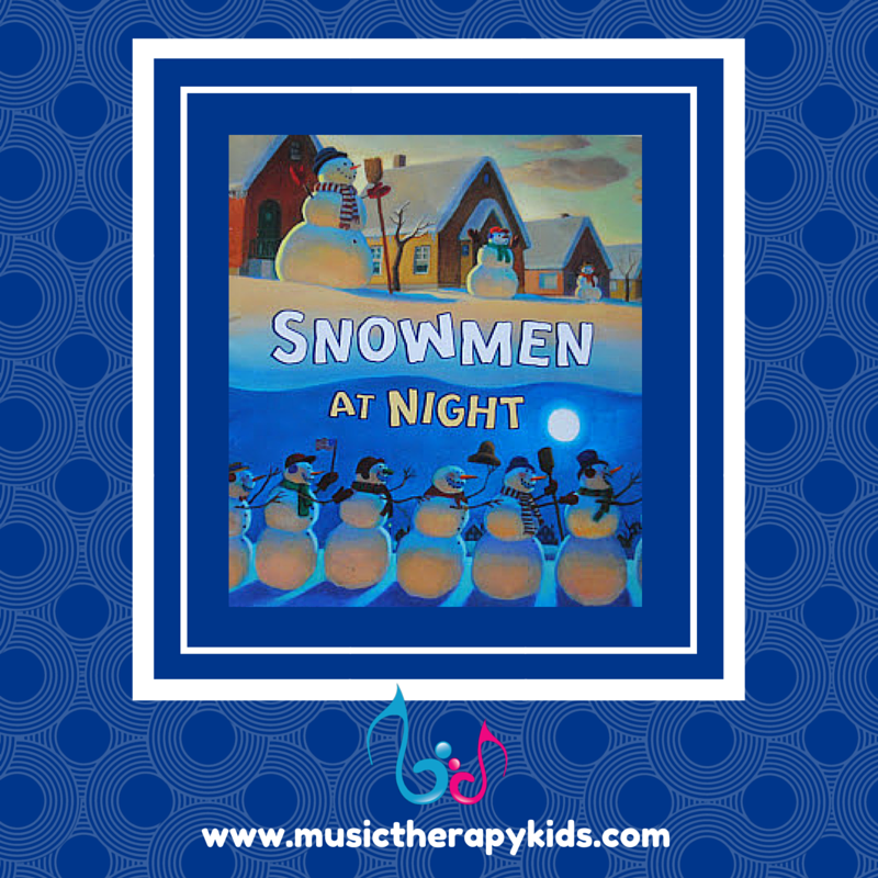 Singable Book of the Month: Snowmen at Night