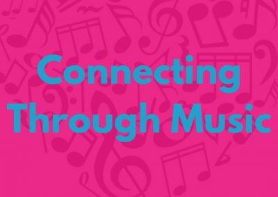 Connecting Through Music