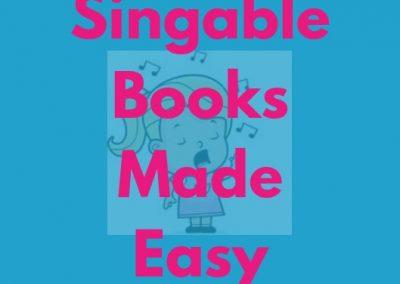 Singable Books Made Easy